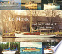 Ed Monk and the Tradition of Classic Boats