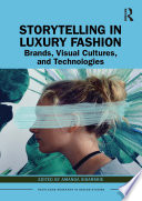Storytelling in Luxury Fashion