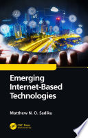 Emerging Internet Based Technologies
