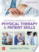 Dutton S Introduction To Physical Therapy And Patient Skills Second Edition Book PDF