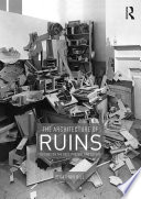 The Architecture of Ruins