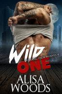 Wild One - Paranormal Shifter Romance Pdf/ePub eBook
