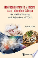 Traditional Chinese Medicine Is an Intangible Science Book