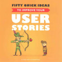 Fifty Quick Ideas to Improve Your User Stories book cover image