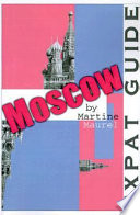 Expat guide: moscow: buy expat guide: moscow by maurel martine at.