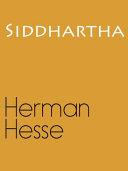 Siddhartha ; an Indian Tale