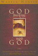 God Working with God