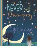 Never Stop Dreaming Esperanza