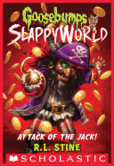 Attack of the Jack (Goosebumps SlappyWorld #2)