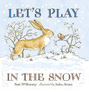 Let's Play in the Snow: A Guess How Much I Love You Storybook Pdf/ePub eBook