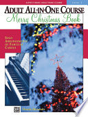 Alfred s Basic Adult All in One Course  Merry Christmas Book  Level 2 Book PDF