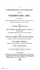 A Compendious Dictionary of the Veterinary Art