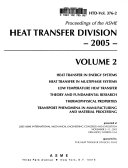 Proceedings Of The Asme Heat Transfer Division 2005 Book PDF