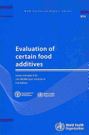 Evaluation of Certain Food Additives Book