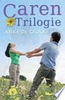 Caren Trilogie Druk 1