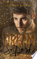 Dream So Dark
