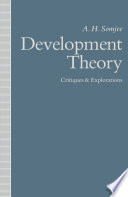 Development Theory Critiques And Explorations