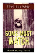 Download Some Must Watch (British Mystery Classic) Epub
