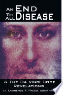 Free Download An End to All Disease Book