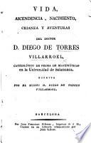 Vida ... del doctor D. D. de Torres Villarroel ... escrita por el mismo