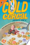 Cold Cereal Adam Rex Cover
