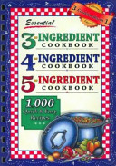 Essential 3 ingredient Cookbook  4 ingredient Cookbook  5  ingredient Cookbook