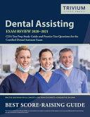 Dental Assisting Exam Review 2020-2021