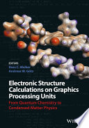 Electronic Structure Calculations on Graphics Processing Units