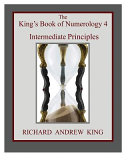 The King S Book Of Numerology 4 Intermediate Principles