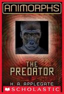 Animorphs #5: The Predator