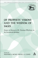 Of Prophets  Visions and the Wisdom of Sages