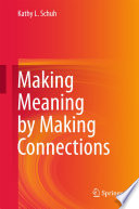 Making Meaning by Making Connections