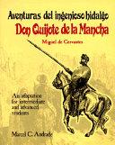 Adventuras del Ingenioso Hidalgo Don Quijote de la Mancha