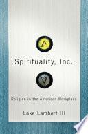 Spirituality, Inc