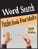 Word Search Puzzles Book For Adults with Solution