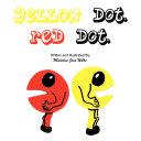 Yellow Dot. Red Dot.