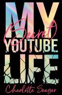 Pdf My [Secret] YouTube Life