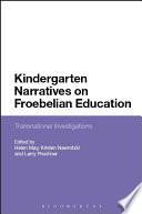 Kindergarten Narratives on Froebelian Education Book