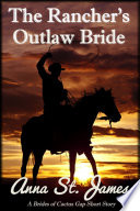 The Rancher s Outlaw Bride
