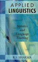 Applied Linguistics   Stylistics And Language Teaching