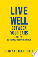 Live Well Between Your Ears