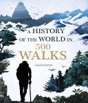 A History of the World in 500 Walks [Pdf/ePub] eBook