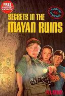 Secrets in the Mayan Ruins
