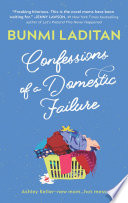 """""""Confessions of a Domestic Failure: A Humorous Book About a not so Perfect Mom"""" by Bunmi Laditan"""
