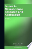 Issues In Neuroscience Research And Application 2011 Edition Book PDF