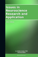 Issues in Neuroscience Research and Application: 2011 Edition Pdf/ePub eBook