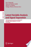 Latent Variable Analysis and Signal Separation Book