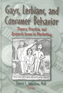 Gays, Lesbians, and Consumer Behavior