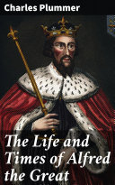 Pdf The Life and Times of Alfred the Great Telecharger