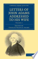 Letters of John Adams Addressed to His Wife Book PDF